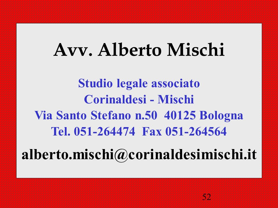 Studio legale associato Via Santo Stefano n.50 40125 Bologna