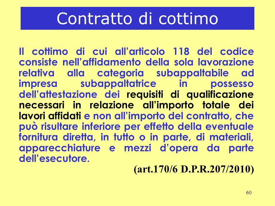 Contratto di cottimo (art.170/6 D.P.R.207/2010)