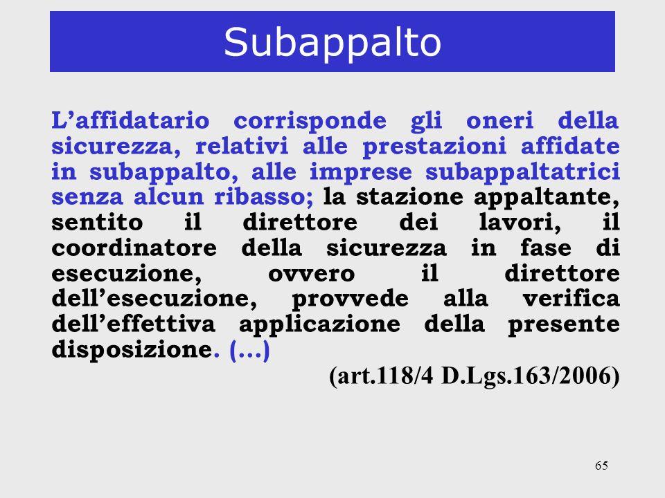 Subappalto (art.118/4 D.Lgs.163/2006)