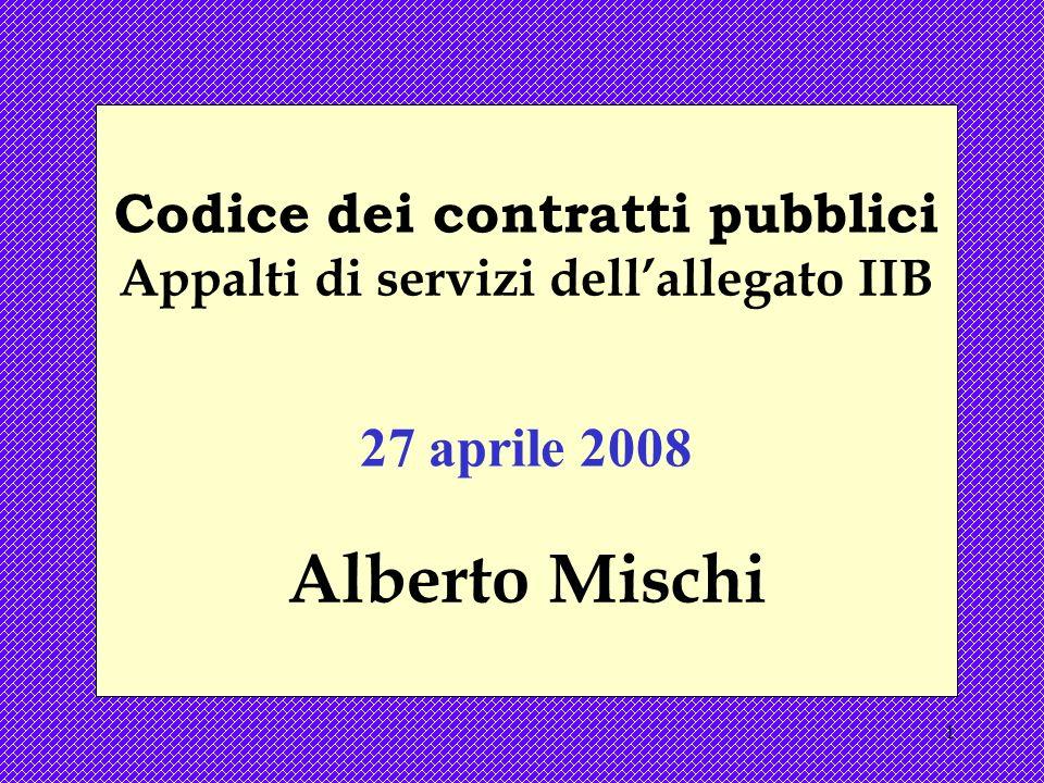 Codice dei contratti pubblici Appalti di servizi dell'allegato IIB