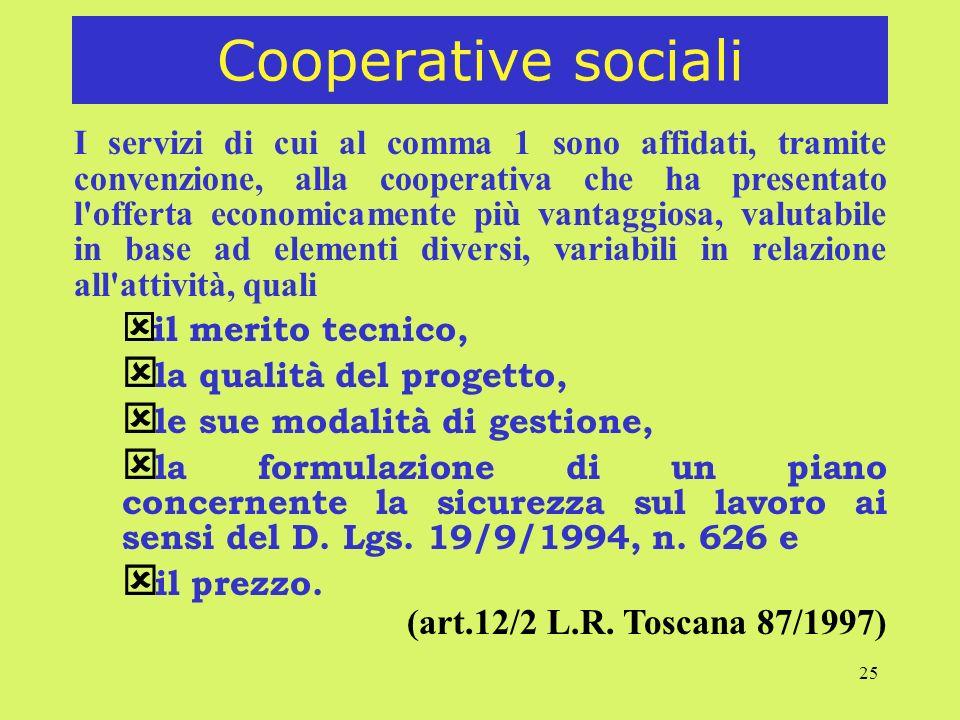 Cooperative sociali (art.12/2 L.R. Toscana 87/1997)