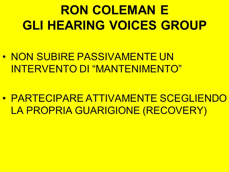 RON COLEMAN E GLI HEARING VOICES GROUP