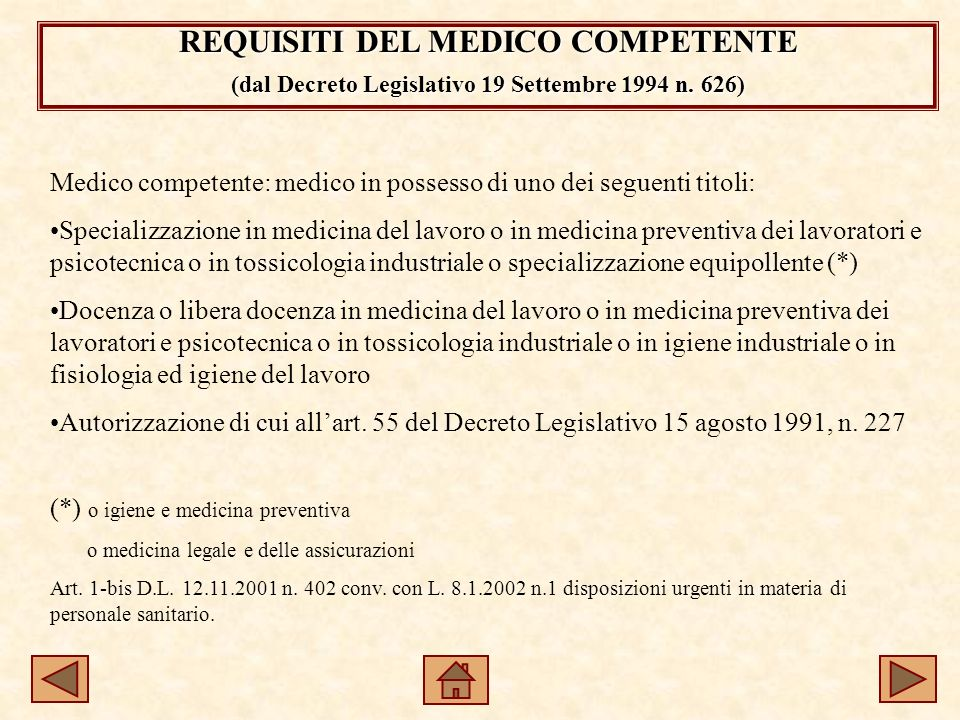 REQUISITI DEL MEDICO COMPETENTE