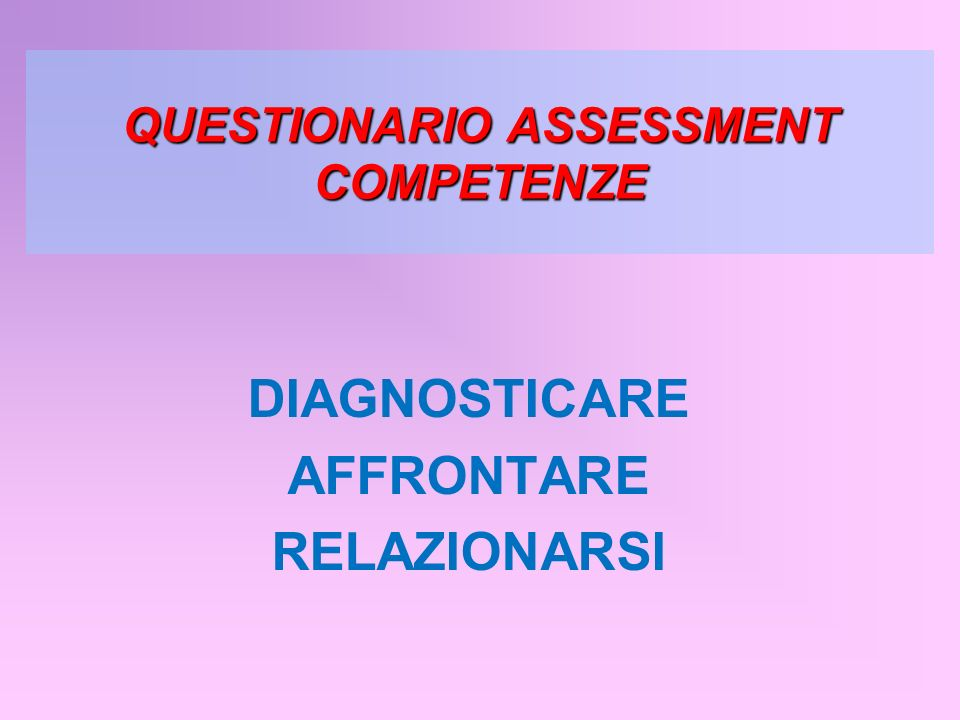 QUESTIONARIO ASSESSMENT COMPETENZE