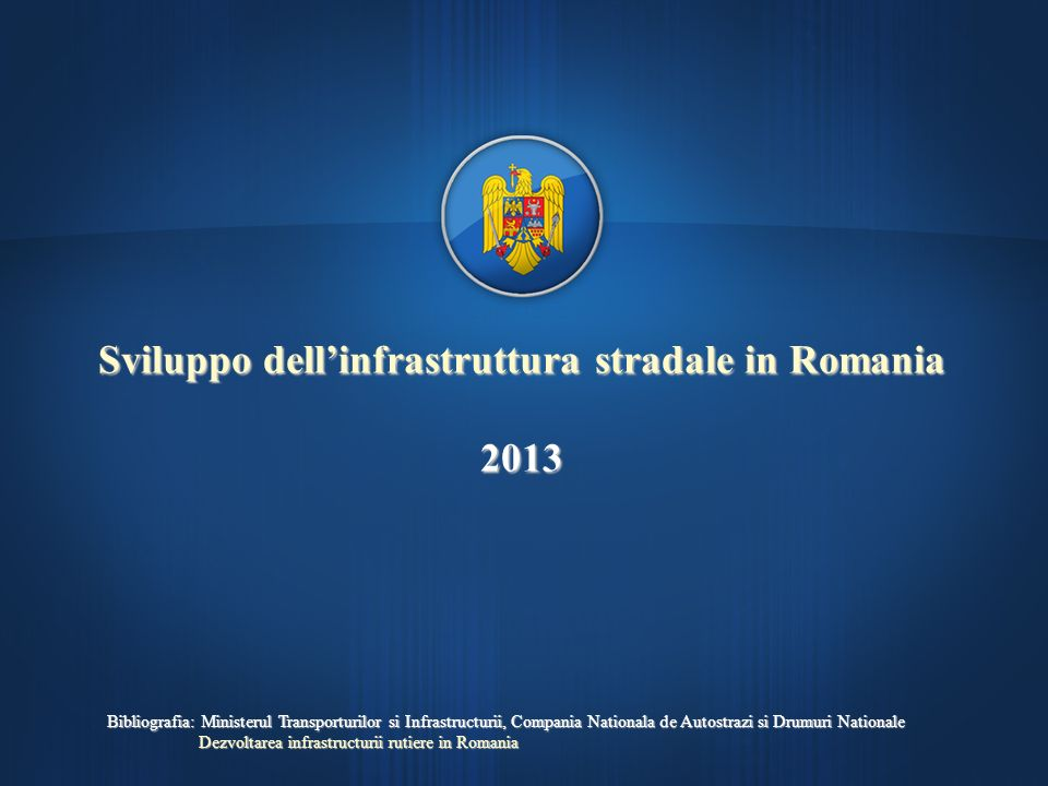Sviluppo dell'infrastruttura stradale in Romania 2013