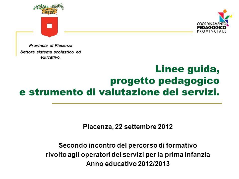 Linee guida,. progetto pedagogico