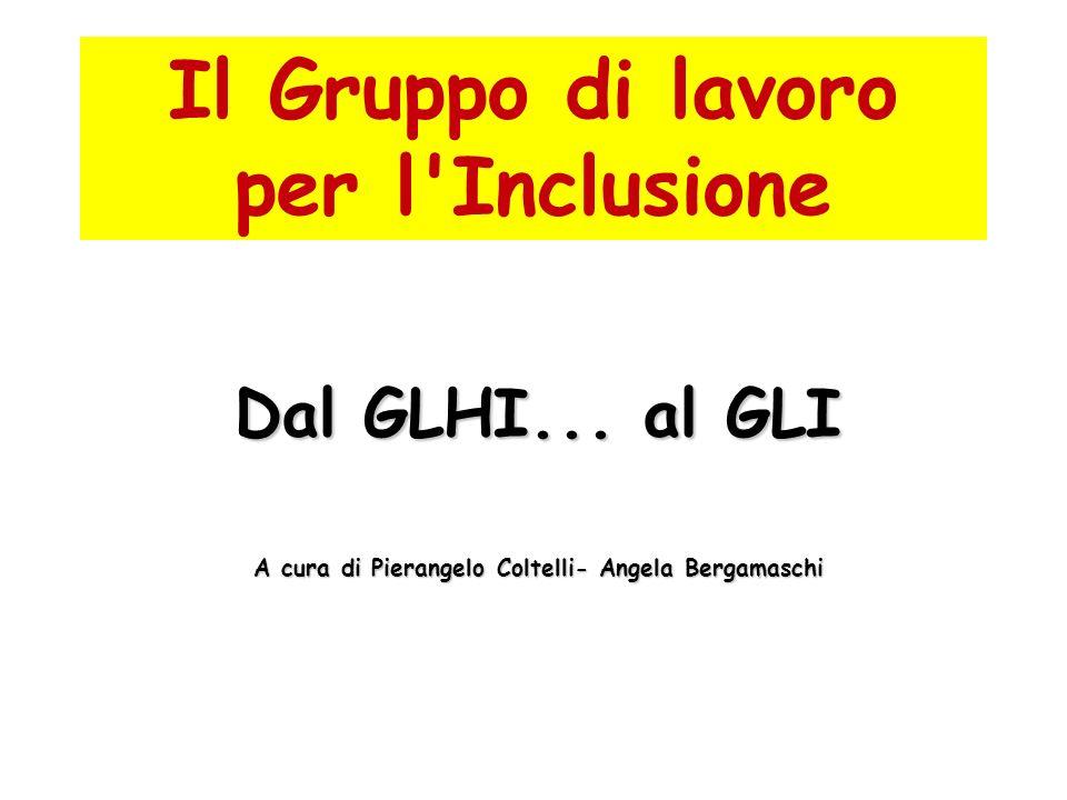 Il Gruppo di lavoro per l Inclusione
