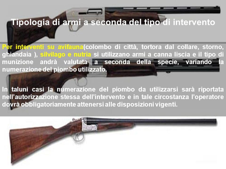 Tipologia di armi a seconda del tipo di intervento