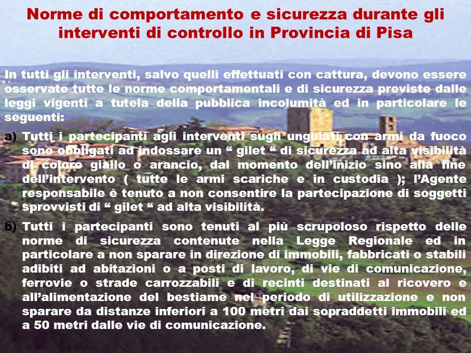 Norme di comportamento e sicurezza durante gli interventi di controllo in Provincia di Pisa