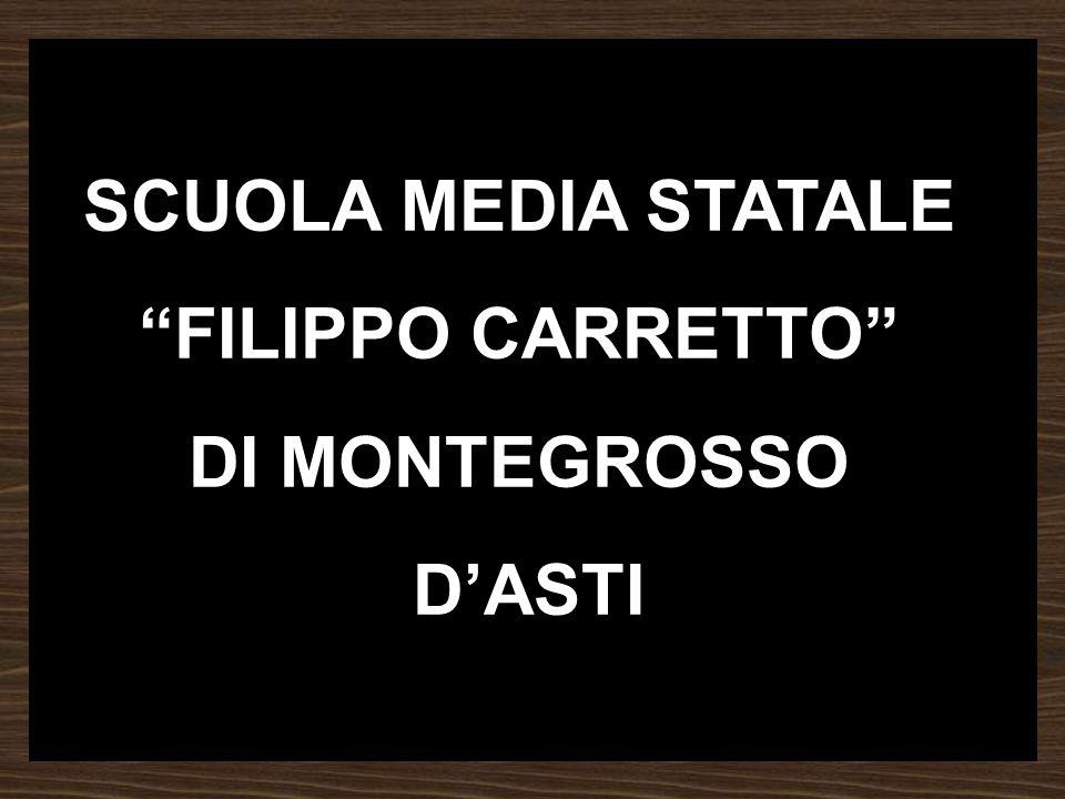 SCUOLA MEDIA STATALE FILIPPO CARRETTO DI MONTEGROSSO D'ASTI