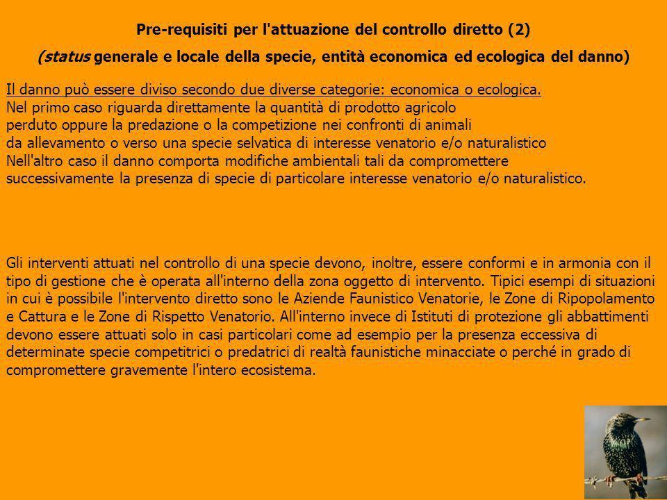 Pre-requisiti per l attuazione del controllo diretto (2)