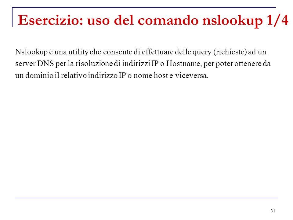 Esercizio: uso del comando nslookup 1/4