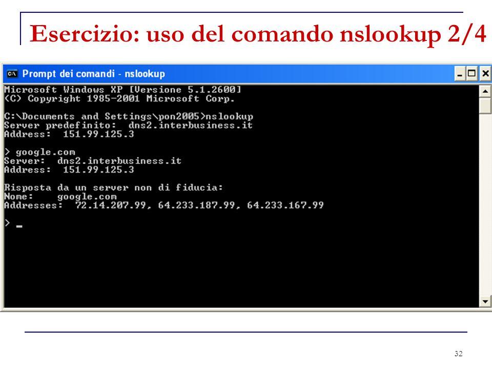 Esercizio: uso del comando nslookup 2/4