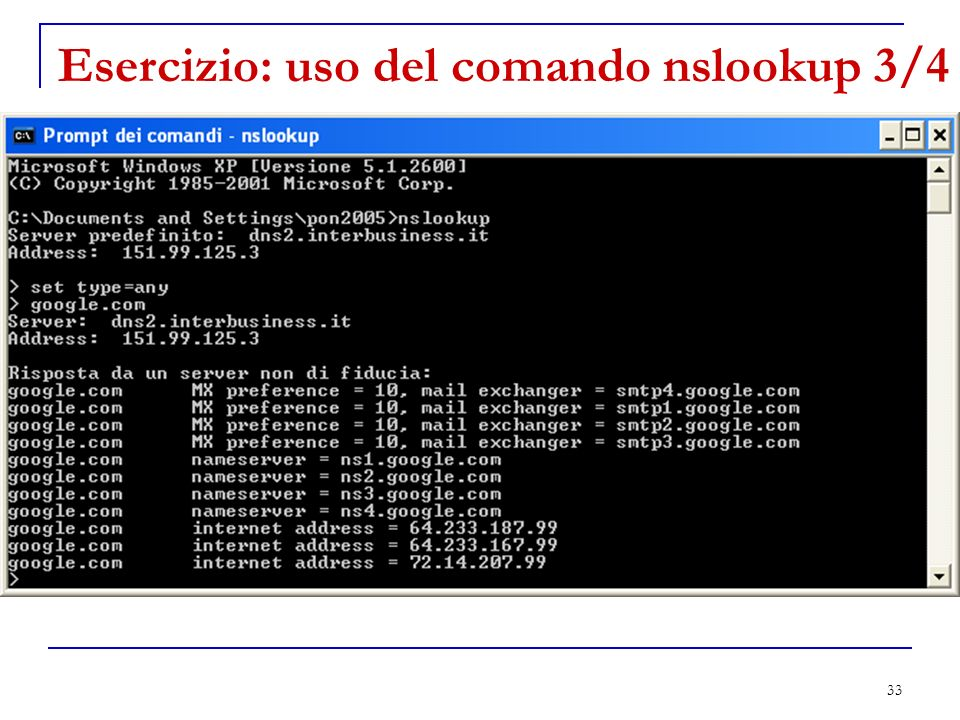 Esercizio: uso del comando nslookup 3/4