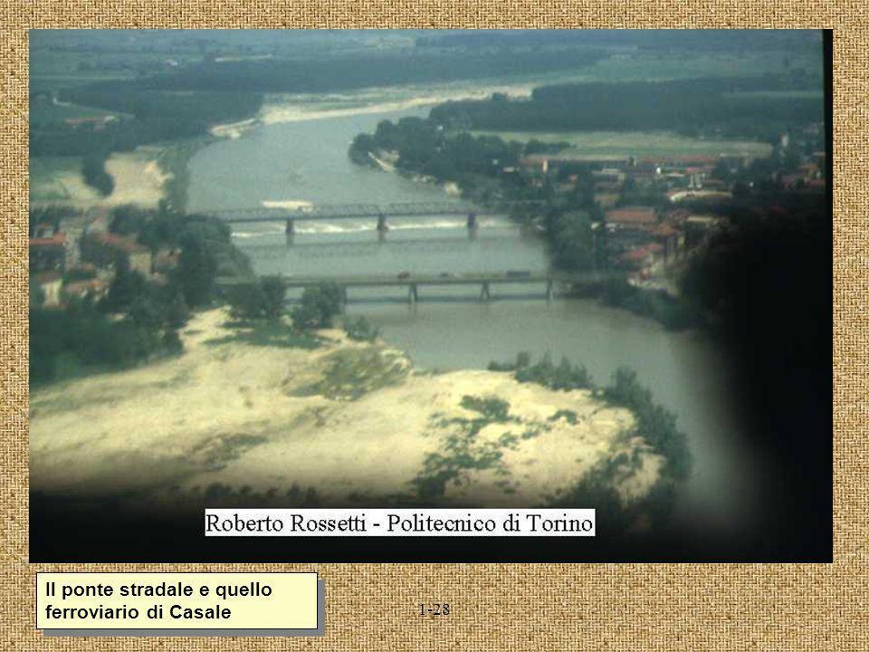 Il ponte stradale e quello ferroviario di Casale