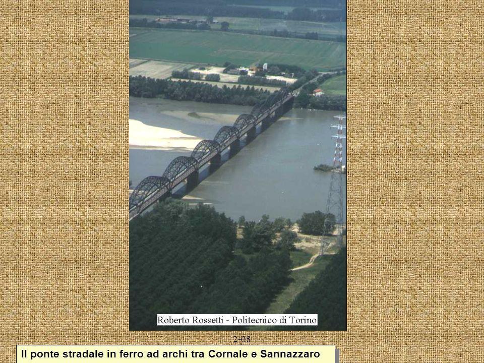 Il ponte stradale in ferro ad archi tra Cornale e Sannazzaro
