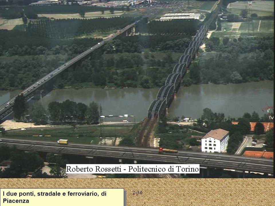 I due ponti, stradale e ferroviario, di Piacenza