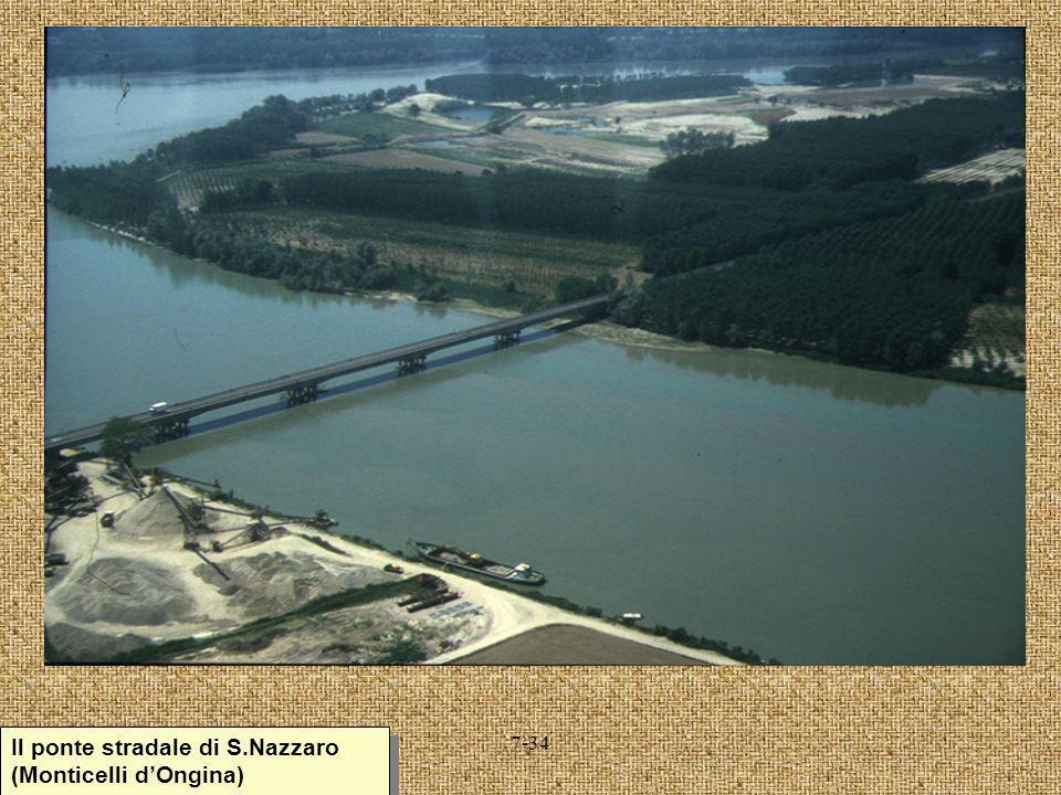 Il ponte stradale di S.Nazzaro (Monticelli d'Ongina)