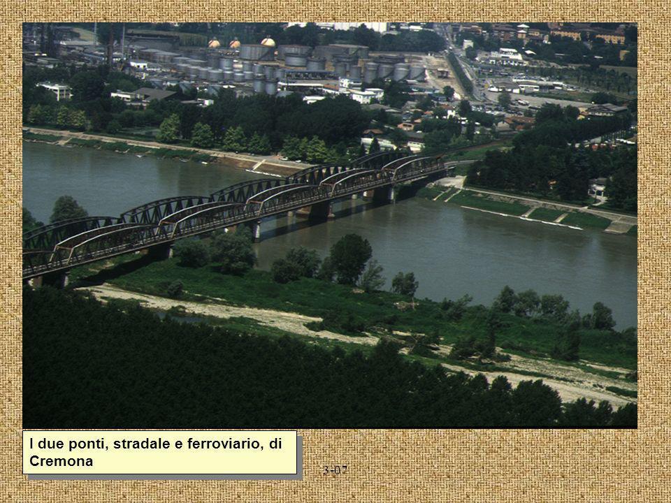 I due ponti, stradale e ferroviario, di Cremona