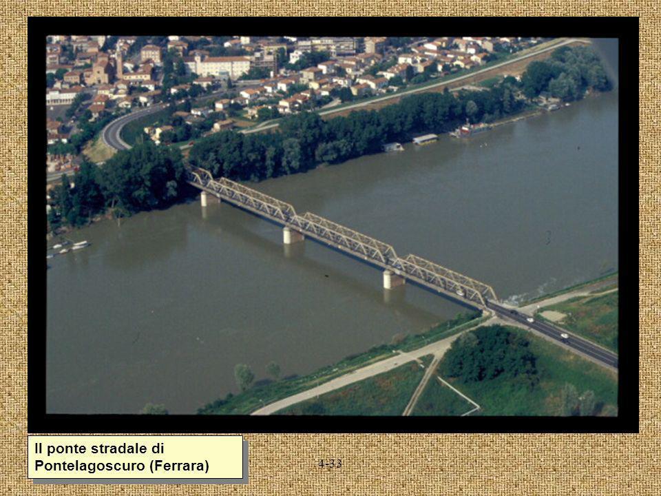 Il ponte stradale di Pontelagoscuro (Ferrara)