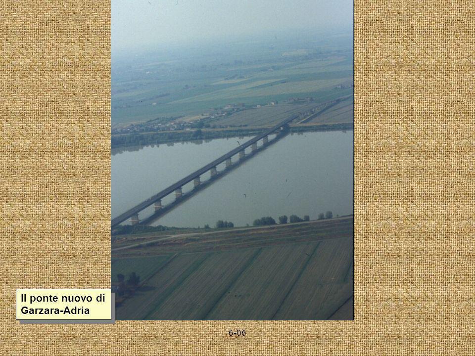Il ponte nuovo di Garzara-Adria