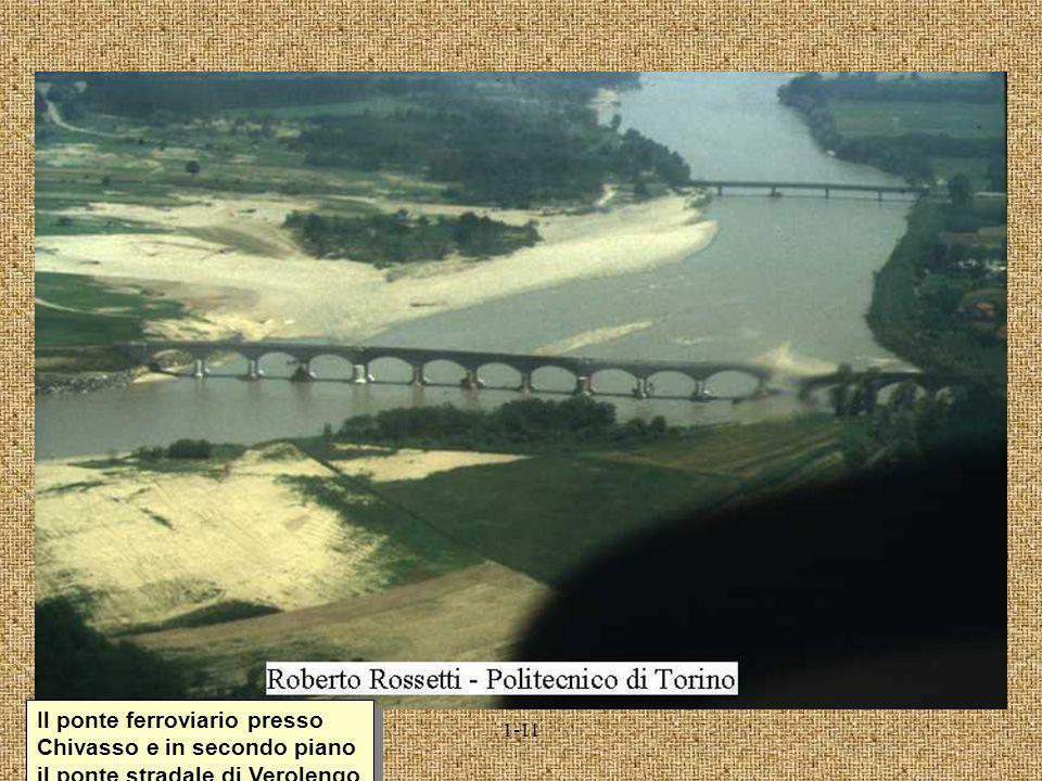 Il ponte ferroviario presso Chivasso e in secondo piano il ponte stradale di Verolengo