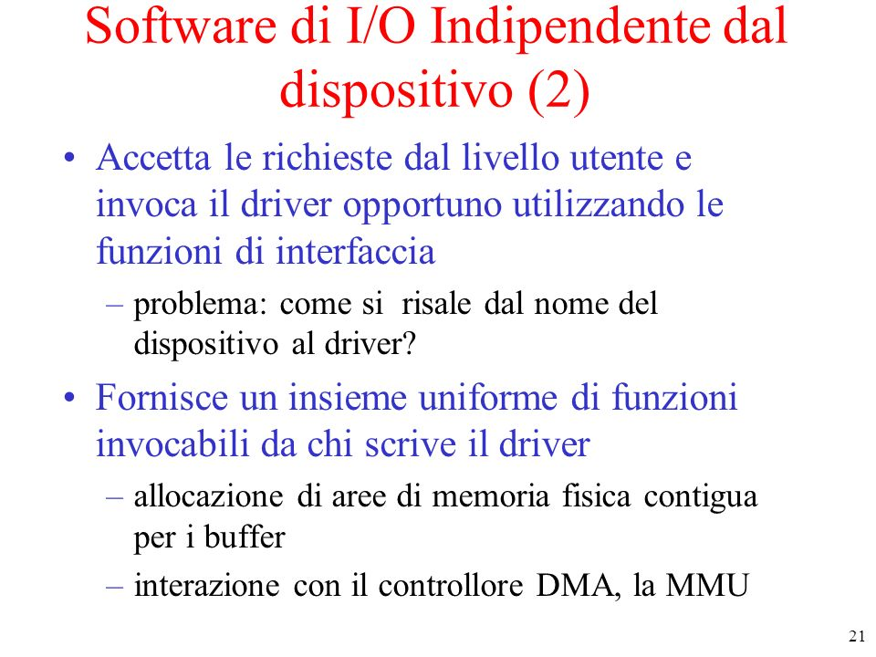Software di I/O Indipendente dal dispositivo (2)