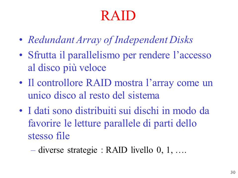 RAID Redundant Array of Independent Disks