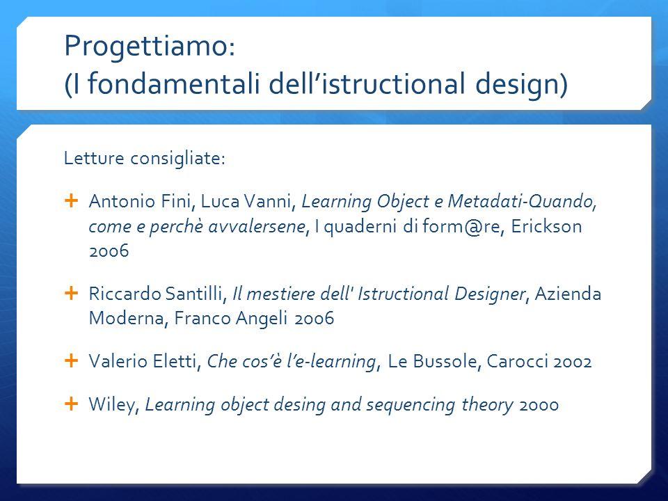 Progettiamo: (I fondamentali dell'istructional design)