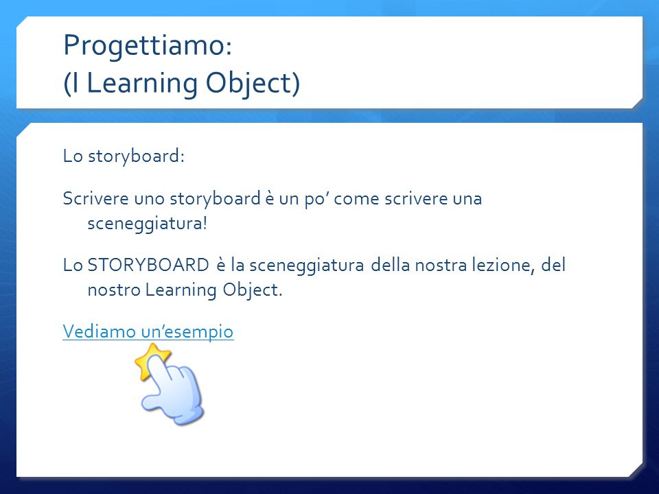 Progettiamo: (I Learning Object)