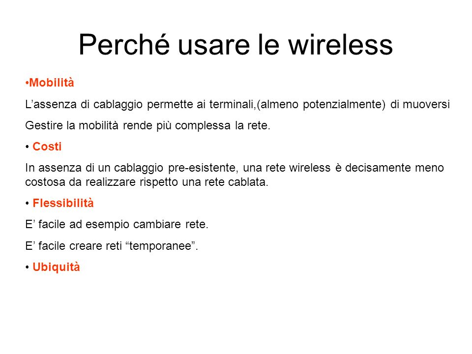 Perché usare le wireless