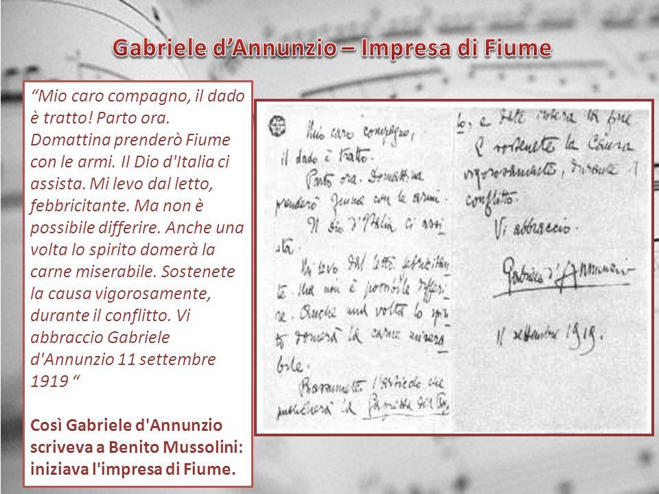 Gabriele d'Annunzio – Impresa di Fiume