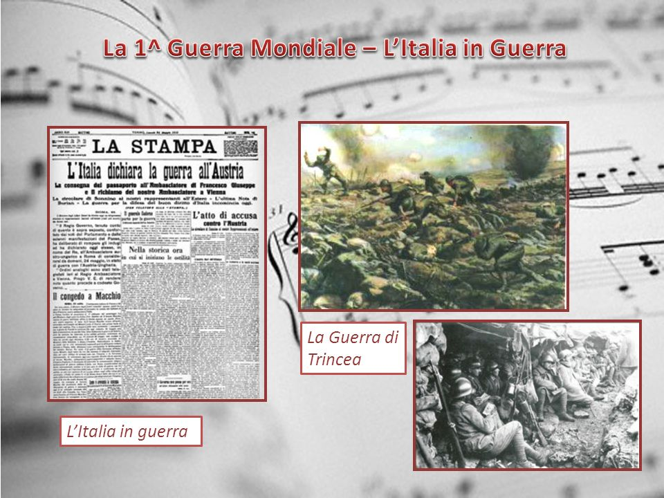 La 1^ Guerra Mondiale – L'Italia in Guerra