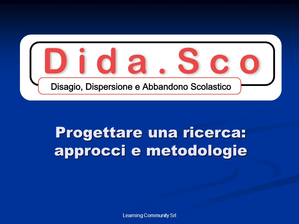 Progettare una ricerca: approcci e metodologie