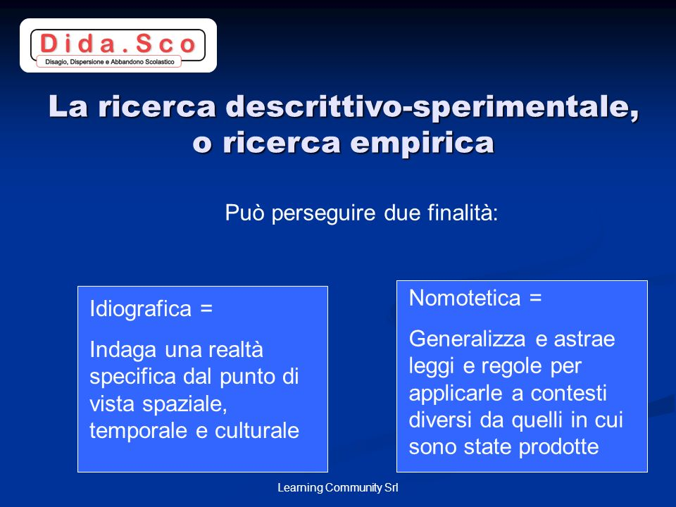 La ricerca descrittivo-sperimentale, o ricerca empirica