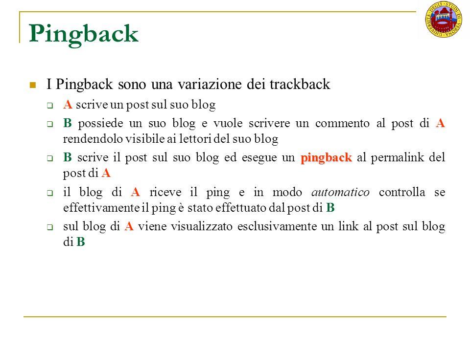 Pingback I Pingback sono una variazione dei trackback