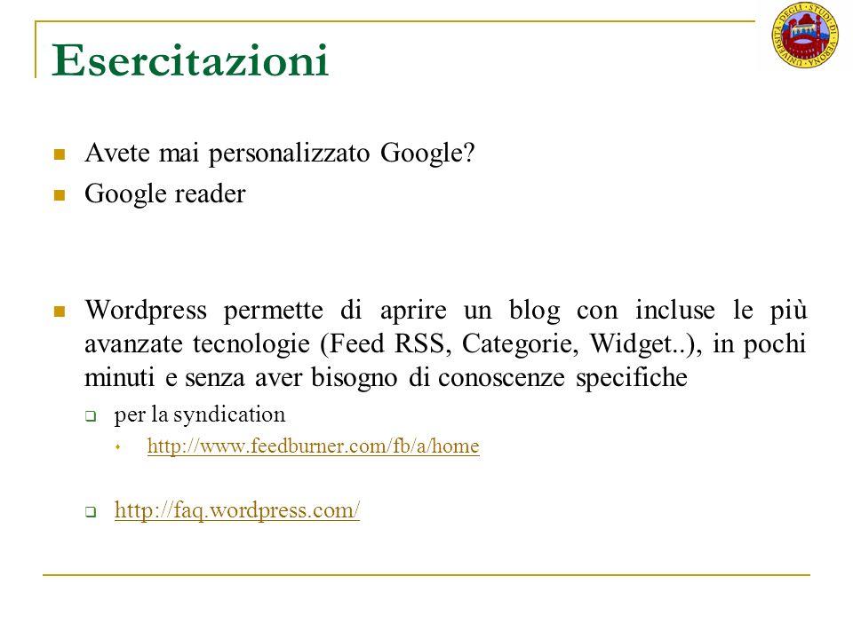 Esercitazioni Avete mai personalizzato Google Google reader