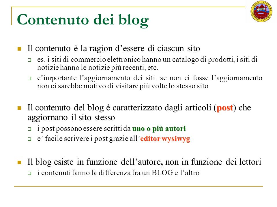 Contenuto dei blog Il contenuto è la ragion d'essere di ciascun sito