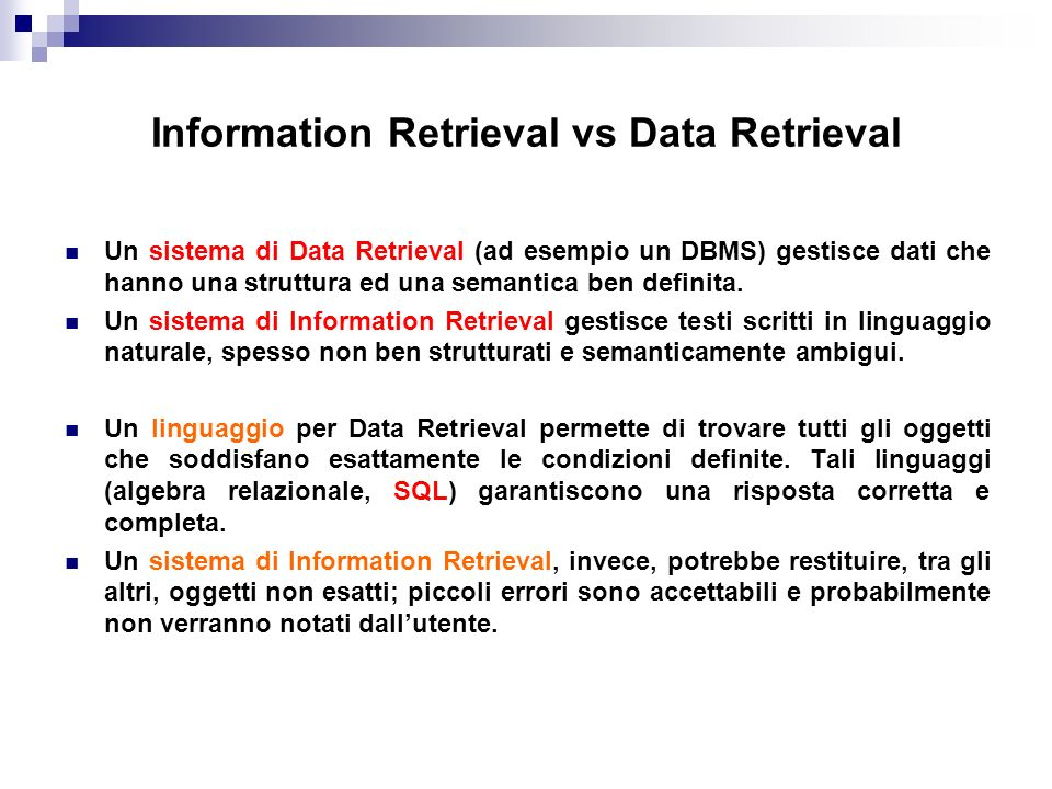 Information Retrieval vs Data Retrieval