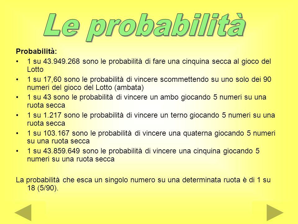 Le probabilità Probabilità: