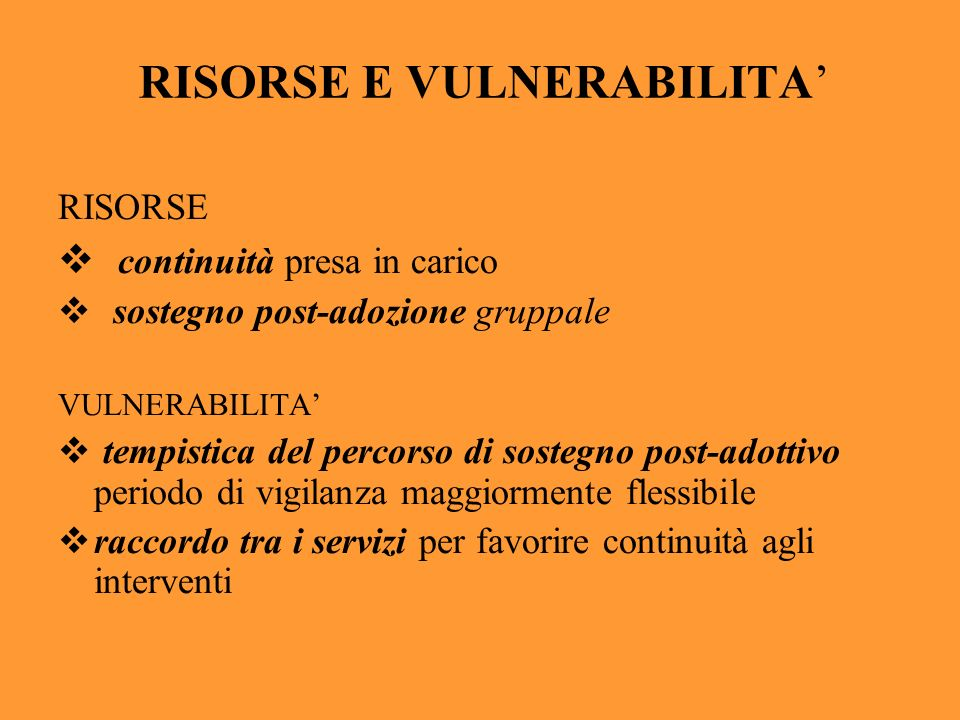 RISORSE E VULNERABILITA'