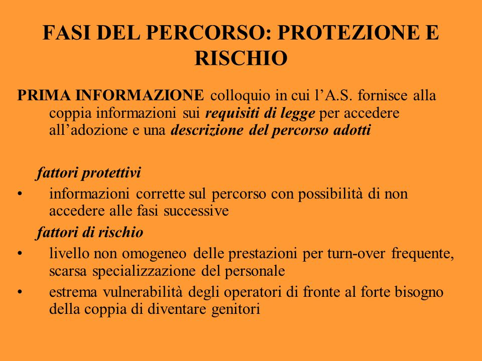 FASI DEL PERCORSO: PROTEZIONE E RISCHIO