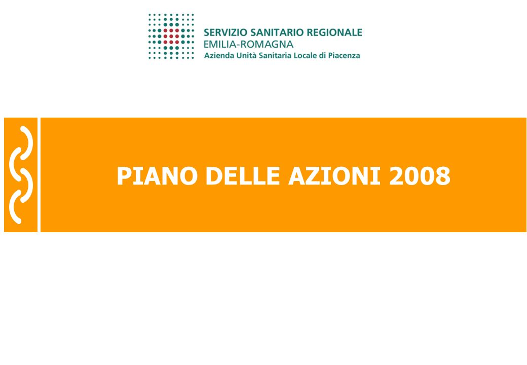 PIANO DELLE AZIONI 2008