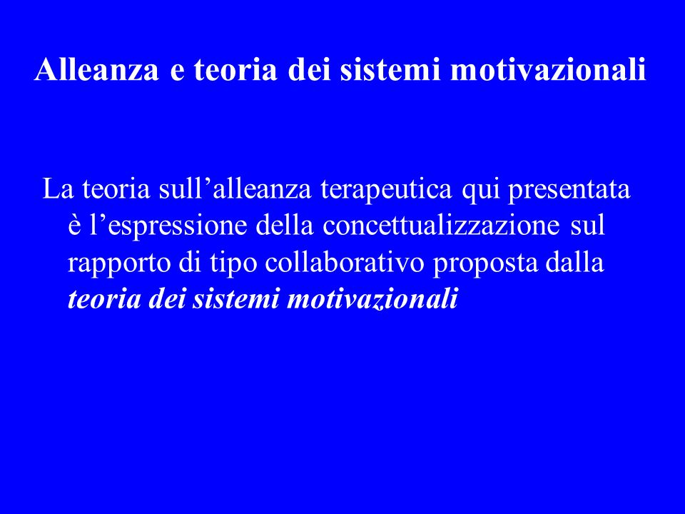 Alleanza e teoria dei sistemi motivazionali