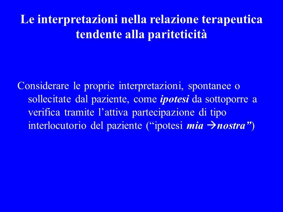 Le interpretazioni nella relazione terapeutica tendente alla pariteticità