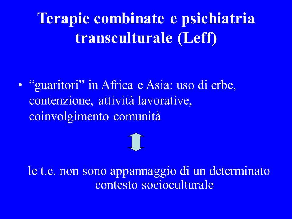Terapie combinate e psichiatria transculturale (Leff)