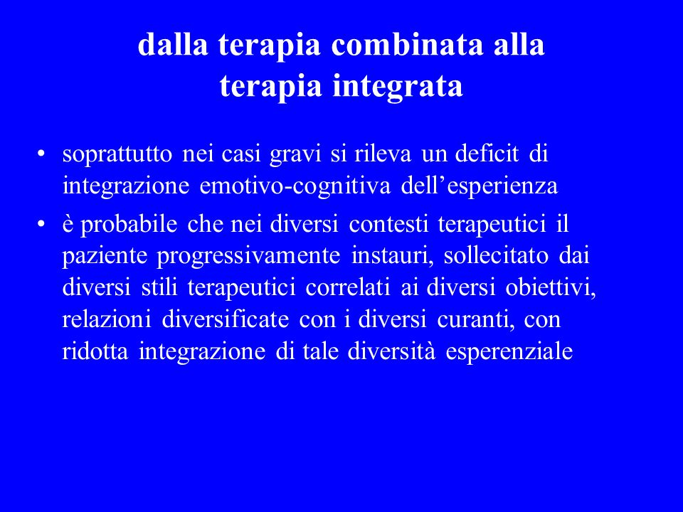 dalla terapia combinata alla terapia integrata