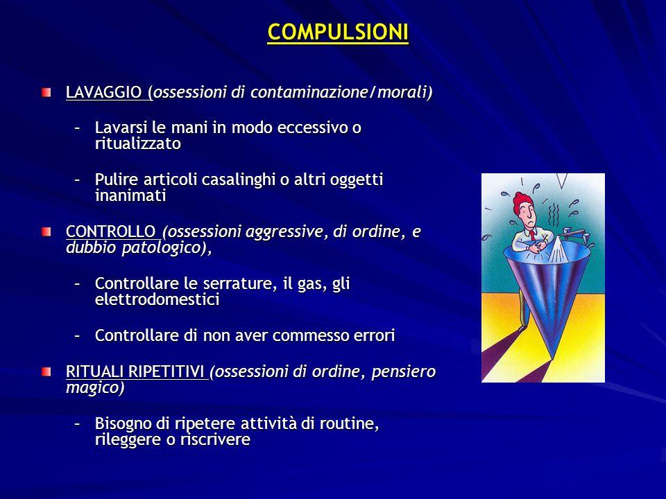 COMPULSIONI LAVAGGIO (ossessioni di contaminazione/morali)