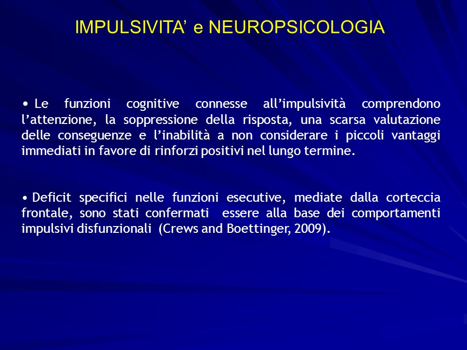 IMPULSIVITA' e NEUROPSICOLOGIA