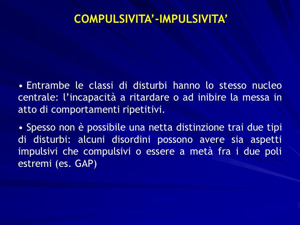 COMPULSIVITA'-IMPULSIVITA'